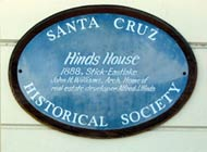 Hinds House Historic Landmark Plaque, Santa Cruz, California